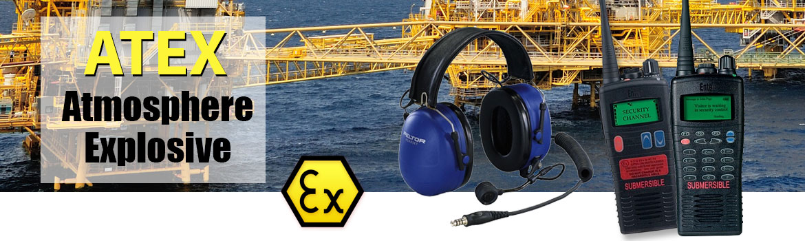 Atex two-way radios and atex ear defenders