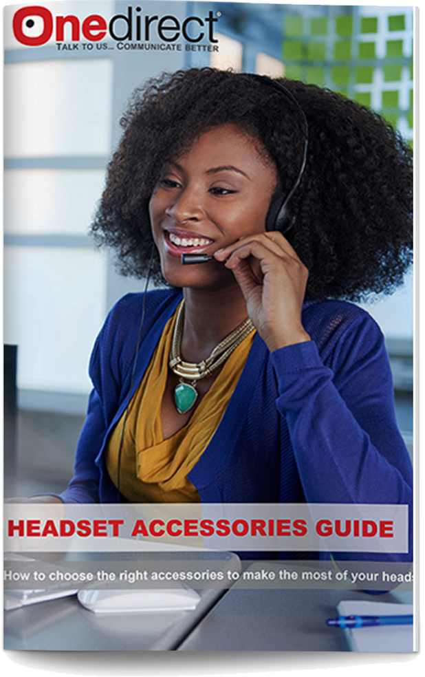 DOWNLOAD ONEDIRECT´S HEADSET ACCESSORY BUYING GUIDE
